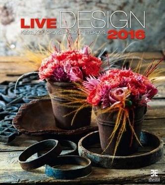 Live Design 2016 - nástěnný kalendář