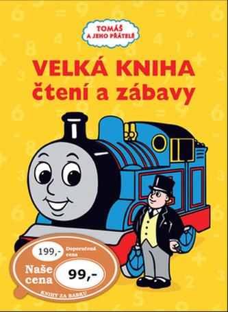 Tomáš e jeho přátelé Velká kniha čtení a zábavy