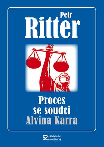 Proces se soudci Alvina Karra - Petr Ritter