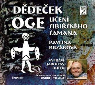Dědeček Oge - Pavlína Brzáková; Jaroslav Dušek