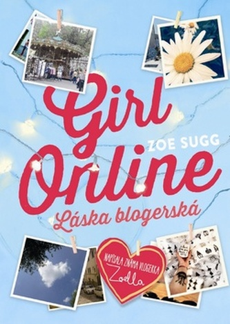 Girl Online Láska blogerská