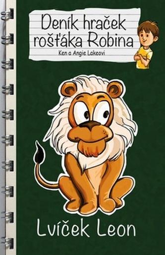 Deník hraček rošťáka Robina Lvíček Leon