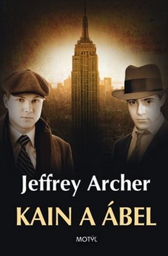 Kain a Ábel - Jeffrey Archer