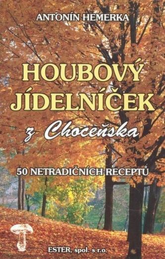 Houbový jídelníček z Choceňska
