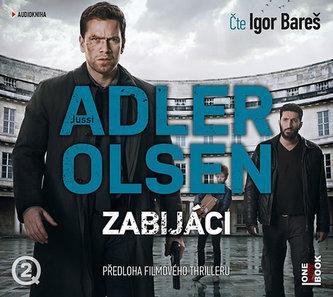 Zabijáci - CDmp3 (Čte Igor Bareš) - Jussi Adler-Olsen