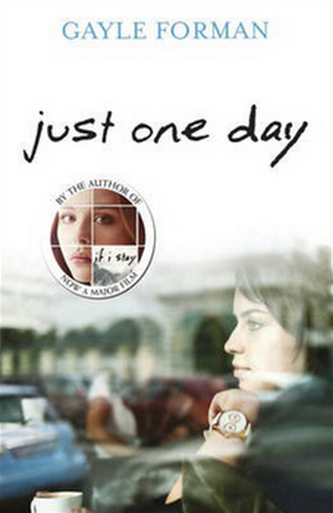 Just One Day - Gayle Forman