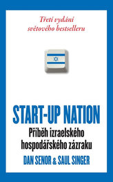 START-UP NATION - Příběh izraelského hospodářského zázraku - brož.