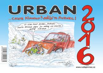 Kalendář Urban - Chcete píchnout? Zařídí to Pivrnec! 2016