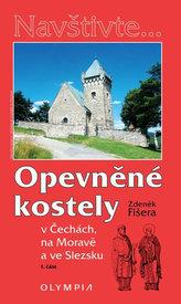 Opevněné kostely I. díl v Čechách, na Moravě a ve Slezsku