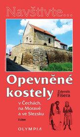 Opevněné kostely II. díl v Čechách, na Moravě a ve Slezsku