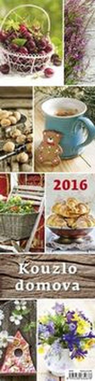 Kalendář nástěnný 2016 - Kouzlo domova