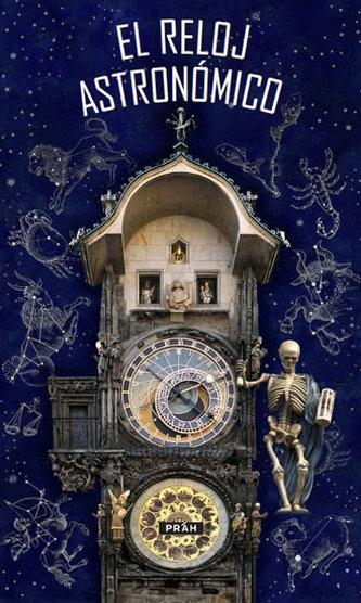 Pražský orloj / El Reloj astronómico - neuveden