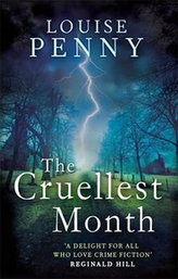 The Cruellest Month (Inspector Gamache 3)
