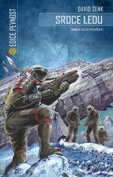 Srdce ledu - Sbírka sci-fi povídek