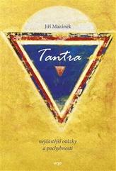 Tantra, nejčastější otázky a pochybnosti