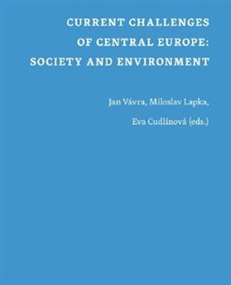 Current Challenges of Central Europe: Society and Environment