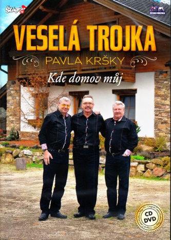 ČESKÁ MUZIKA - Veselá Trojka - Kde domov můj - CD+DVD