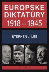 Európske diktatúry 1918 - 1945