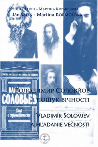 Vladimír Solovjev a hľadanie večnosti