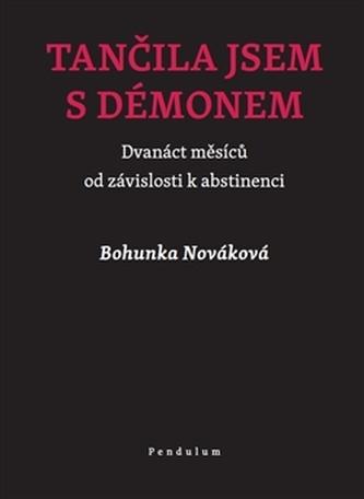 Tančila jsem s démonem - Bohunka Nováková
