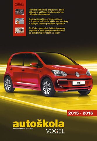 Autoškola 2015/2016 - 3 sešity (Pravidla, předpisy + Konstrukce, údržba, teorie jízdy + Testy) + CD, aktualiz. k 1.5.2015