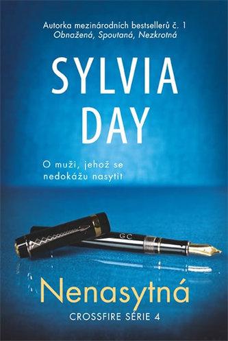 Nenasytná - Crossfire série 4 - Sylvia Day
