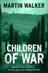 Children of War (A Bruno Courreges Investigation)