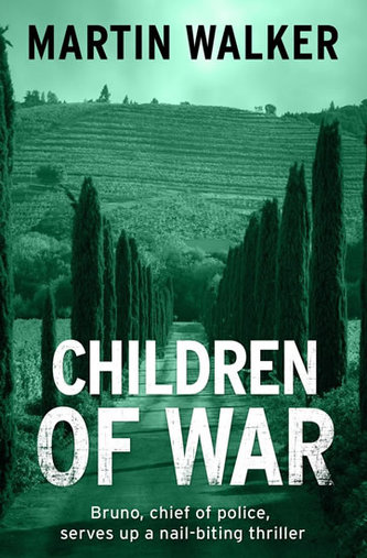 Children of War (A Bruno Courreges Investigation)