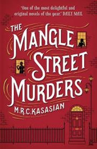 The Mangle Street Murders (The Gower Street Detective series, Book 1)