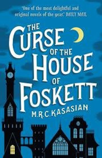 The Curse of teh House of Foskett (The Gower Street Detective series, Book 2)
