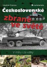 Československé zbraně ve světě - V míru i za války