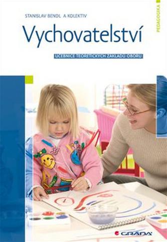 Vychovatelství - Učebnice teoretických základů oboru