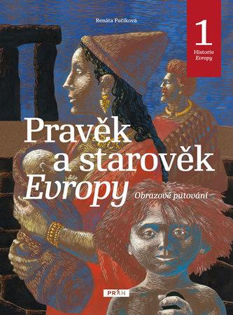 Pravěk a starověk Evropy - Historie Evropy 1 - Fučíková Renata