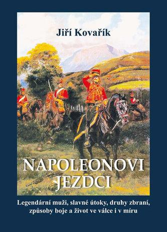 Napoleonovi jezdci - Jiří Kovařík