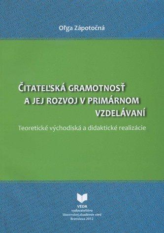 Čitateľská gramotnosť a jej rozvoj v primárnom vzdelávaní
