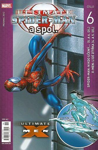 Ultimate Spider-Man a spol. 6 - Bill Jemas, Mark Millar
