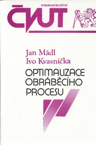 Optimalizace obráběcího procesu