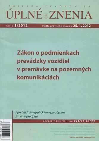 UZZ 3/2012 Zákon o podmienkach prevádzky vozidiel