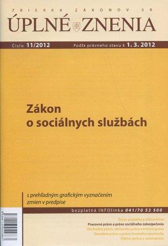 UZZ 11/2012 Zákon o sociálnych službách