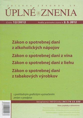 UZZ 12/2012 Zákon o spotrebnej dani z alkoholických nápojov