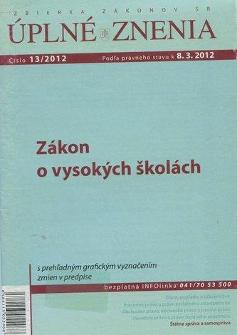 UZZ 13/2012 Zákon o vysokých školách