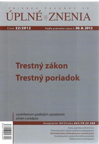 UZZ 22/2012 Trestný zákon, Trestný poriadok