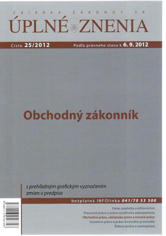 UZZ 25/2012 Obchodný zákonník
