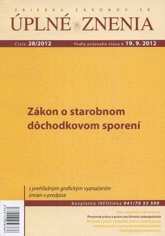 UZZ 28/2012 Zákon o starobnom dôchodkovom sporení