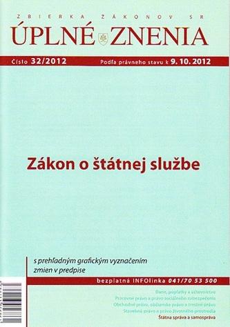 UZZ 32/2012 Zákon o štátnej službe