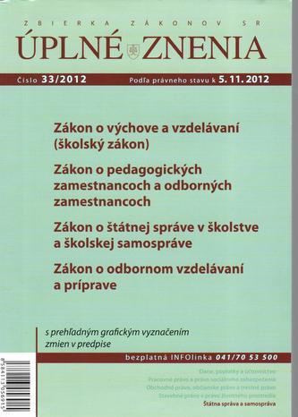 UZZ 33/2012 Zákon o výchove a vzdelávaní (školský zákon)