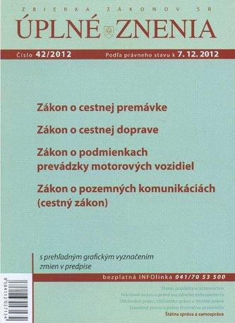 UZZ 42/2012 Zákon o cestnej premávke