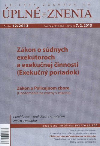 UZZ 12/2013 Zákon o súdnych exekútoroch a exekučnej činnost