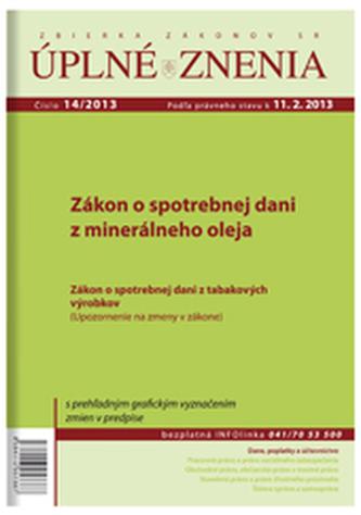 UZZ 14/2013 Zákon o spotrebnej dani z minerálneho oleja