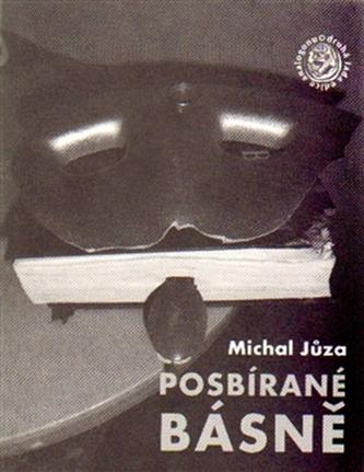 Posbírané básně - Michal Jůza